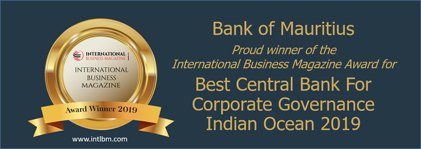 Bank of Mauritius wins Best Central Bank for Corporate Governance – Indian Ocean 2019 Award from International Business Magazine