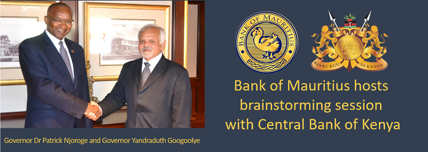 Bank of Mauritius and Central Bank of Kenya engage in close cooperation in areas of mutual interest