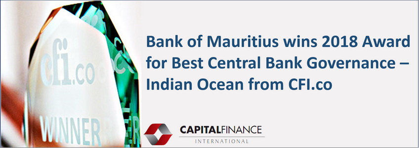 Bank of Mauritius wins the Capital Finance International Award for Best Central Bank Governance – Indian Ocean 2018