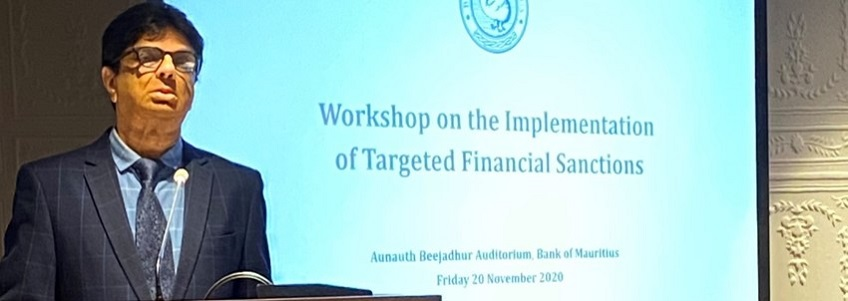 Speech of Mr Mardayah Kona Yerukunondu, First Deputy Governor, of the Bank of Mauritius, at the Workshop on the Implementation of Targeted Financial Sanctions